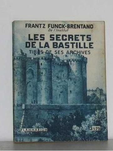 La Bastille, mystères et secrets d'une prison d'état. De Jean-Christian Petitfils Aaa69