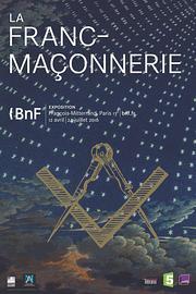 expo :  La franc-maçonnerie, à la BnF François-Mitterrand à Paris Expo_f10