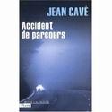 [Cavé, Jean] Accident de parcours Accide10