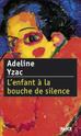 [Ysac, Adeline] L'enfant à la bouche de silence L_enfa10