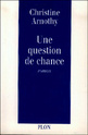 [Arnothy, Christine] Une question de chance Une_qu10