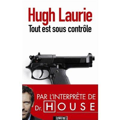 [Laurie, Hugh] Tout est sous contrôle Tout_e10