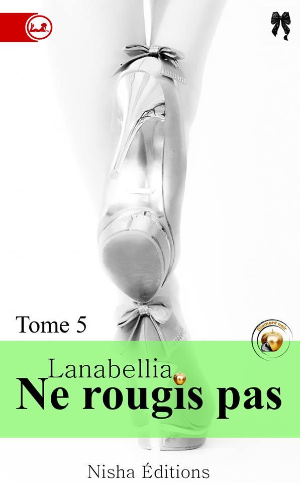 LANABELLIA - NE ROUGIS PAS - Tome 5 13151810