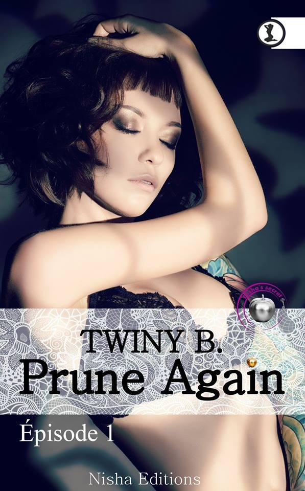 TWINY B. - PRUNE AGAIN - Tome 1 13240710
