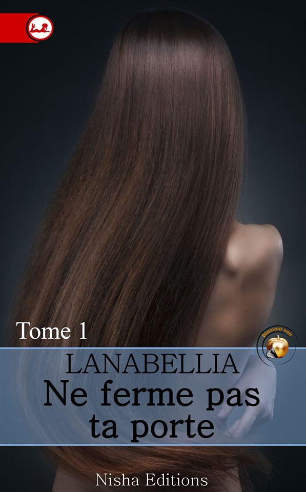 LANEBELLIA - NE FERME PAS TA PORTE - Tome 1 13241210