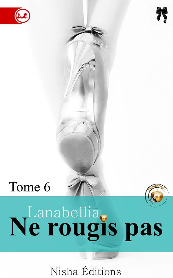 LANABELLIA - NE ROUGIS PAS - Tome 6 13260210