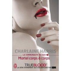 LA COMMUNAUTE DU SUD (Tome 03) MORTEL CORPS A CORPS de Charlaine Harris 41pl0r10