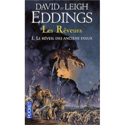 LES REVEURS (Tome1) LE REVEIL DES ANCIENS DIEUX de David Eddings et Leigh Eddings 41pl0r11