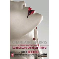 LA COMMUNAUTE DU SUD (Tome 05) LA MORSURE DE LA PANTHERE de Charlaine Harris 41yyrm10