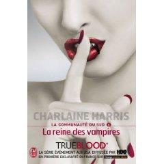 LA COMMUNAUTE DU SUD (Tome 06) LA REINE DES VAMPIRES de Charlaine Harris 41yyrm11