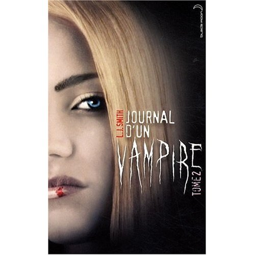 JOURNAL D'UN VAMPIRE (Tome 02) de L.J. Smith 51hcqx11