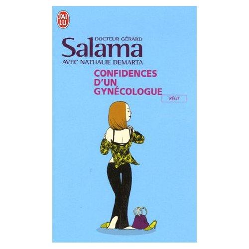 CONFIDENCES D'UN GYNECOLOGUE de Gérard Salama 51hcqx12