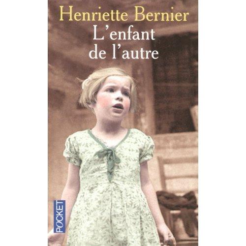 L'ENFANT DE L'AUTRE de Henriette Bernier 51x5rd10