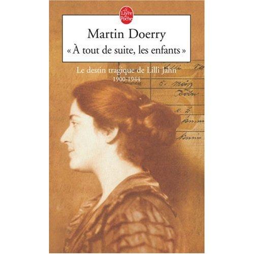 A TOUT DE SUITE, LES ENFANTS de Martin Doerry et Bernard Kreiss 51ychj10