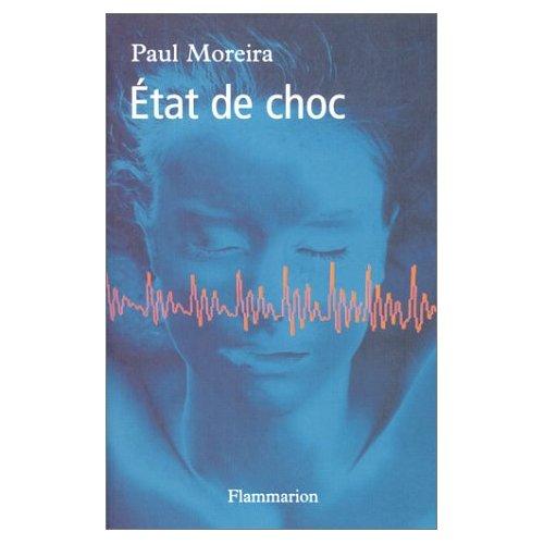 ETAT DE CHOC de Paul Moreira Etat_d10
