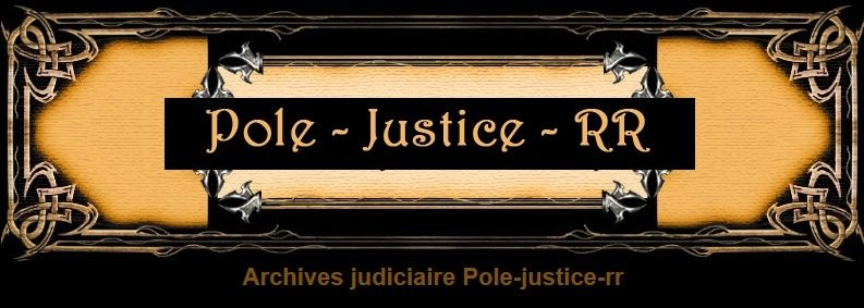 Archives judiciaire Pole-justice-rr