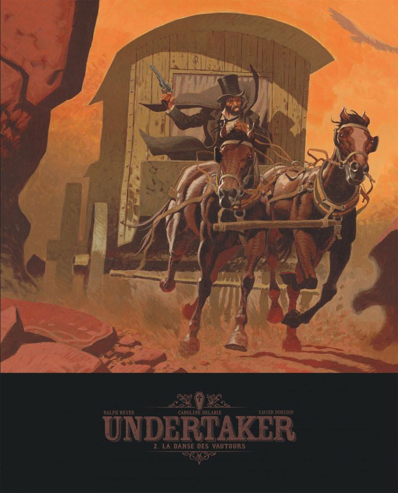 Undertaker : un nouveau western de Ralph Meyer et Xavier Dorison - Page 2 Undert12