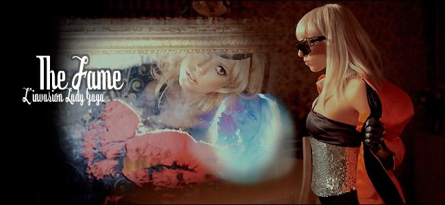 The Fame: l'invasion Gaga