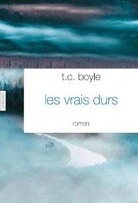 [Boyle, T.C.] Les vrais durs 41bew311