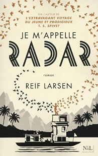 [Larsen, Reif] Je m'appelle Radar 511m7l10
