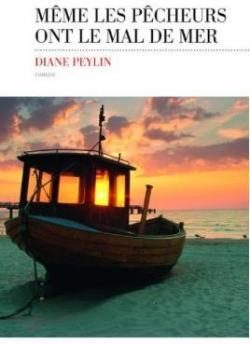 [Peylin, Diane] Même les pêcheurs ont le mal de mer Cvt_me11