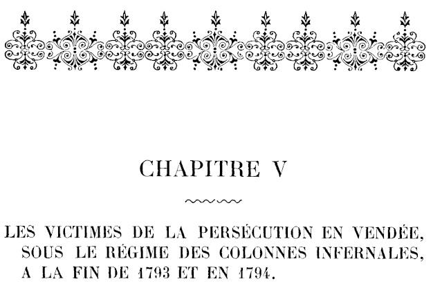 Le Martyre de la Vendée. - Page 4 Chapit13