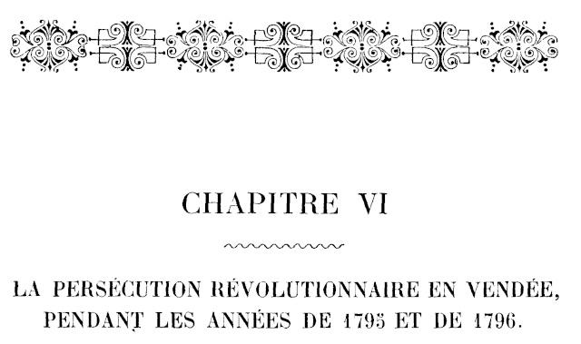 Le Martyre de la Vendée. - Page 5 Chapit15