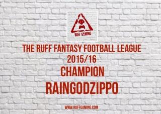 The Ruff Fantasy Football League 2015/16 - Season End! Fullsi10