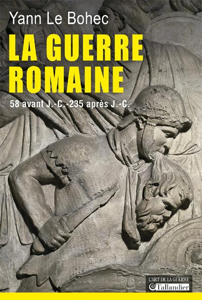"""""""La Guerre romaine"""" par Yann le Bohec (en epub) La_gue10"""