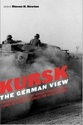 Kursk - The German View Military 41gm3f10