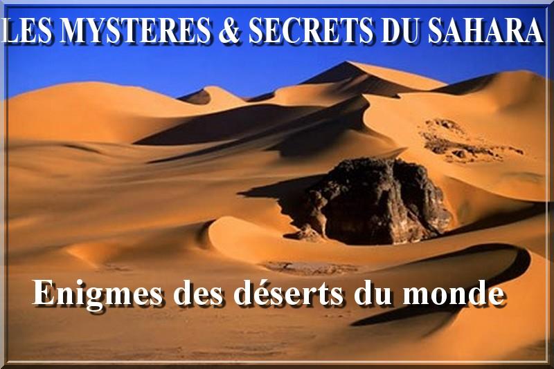 Les Mystères et Secrets du Sahara