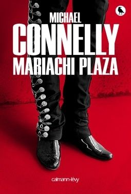 [Connelly, Michael] Harry Bosch - Tome 20: Mariachi plaza Cover811
