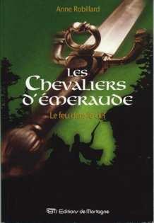 [Robillard, Anne] Les Chevaliers d'Emeraude - Tome 1: Le Feu dans le ciel Le_feu10