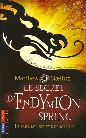[Skelton, Matthew] Le secret d'Endymion Spring Le_sec10