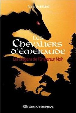 [Robillard, Anne] Les Chevaliers D'Emeraude - Tome 2: Les Dragons de l'Empereur Noir Les_dr10