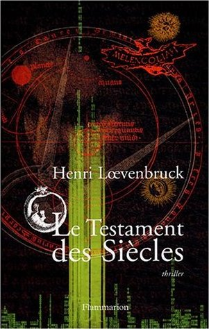 [Loevenbruck, Henri] Le Testament des Siècles Les_te10