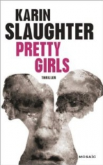 [Slaughter, Karin] Pretty Girls 30552410