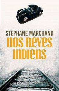 [Marchand, Stéphane] Nos rêves indiens 510l0k10
