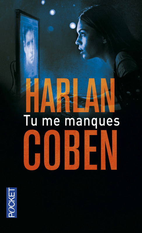 [Editions Pocket] Tu me manques de Harlan Coben 97822611