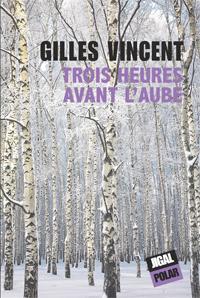 [Vincent, Gilles] Trois heures avant l'aube Vincen10