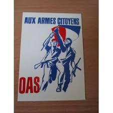 OAS - guerre d'Algérie - documents d'époque? Oas10