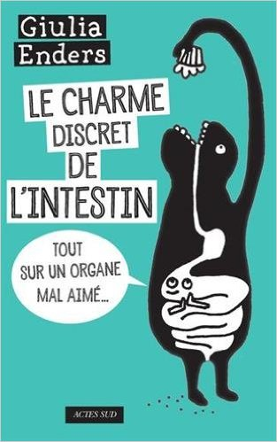[Livre et Livre Audio] Le Charme discret de l'intestin : Tout sur un organe mal aimé 51yp8f10