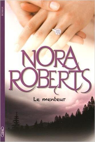 [Roberts, Nora] Le menteur 41rvgj10
