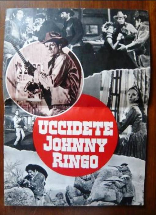 Tuez Johnny Ringo ( Uccidete Johnny Ringo ) – 1966 - Gianfranco BALDANELLO 514_0010