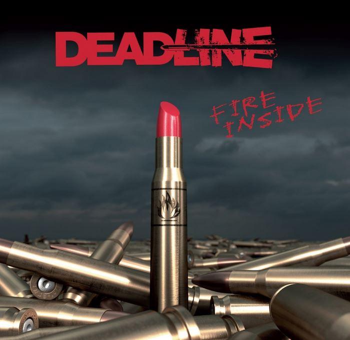 """DEADLINE """"Fire Inside""""  (AVR 2016) Deadli10"""