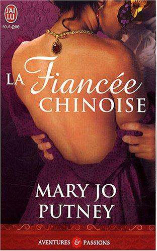 PUTNEY Marie Jo - TRILOGIE DES FIANCEES - Tome 2 : La fiancée chinoise  51evju10