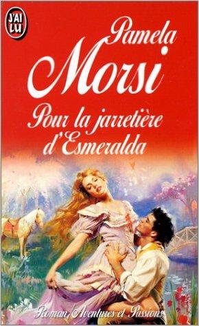 MORSI Pamela - Pour la Jarretière d'Esmeralda 51knag10