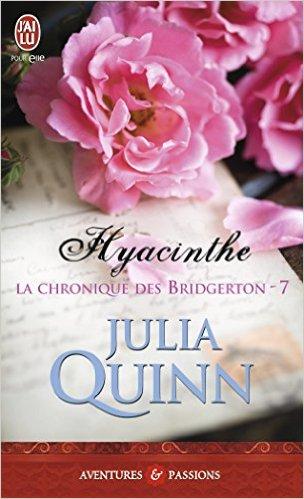 QUINN Julia - LA CHRONIQUE DES BRIDGERTON - Tome 7 : Hyacinthe  51mk3510