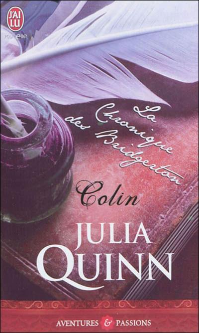 QUINN Julia - LA CHRONIQUE DES BRIDGERTON - Tome 4 : Colin Colin_10
