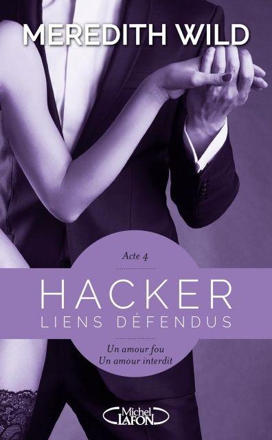 WILD Meredith - HACKER - Tome 4 : Liens défendus Hacker10